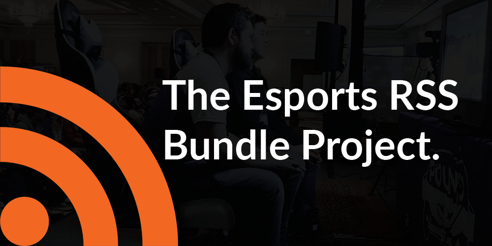 The Esports RSS Bundle Project