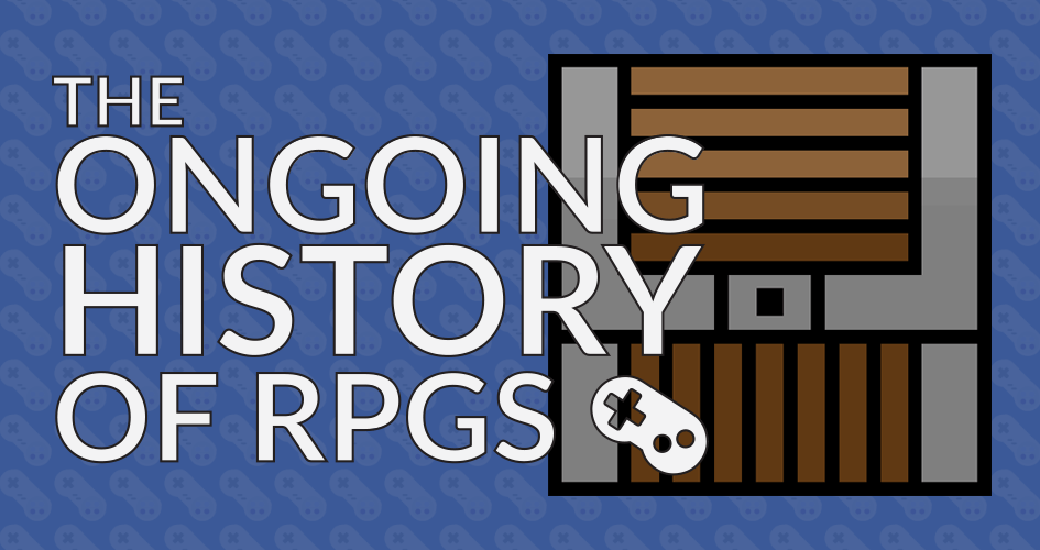 The Ongoing History of RPGs: a new series!